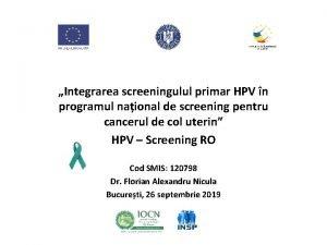 Integrarea screeningulul primar HPV n programul naional de
