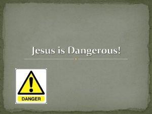 Jesus is Dangerous Gods Servant Matthew 12 15