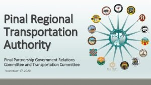 Pinal Regional Transportation Authority Pinal Partnership Government Relations