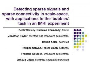 Detecting sparse signals and sparse connectivity in scalespace