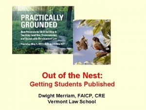 Out of the Nest Getting Students Published Dwight