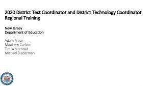 2020 District Test Coordinator and District Technology Coordinator