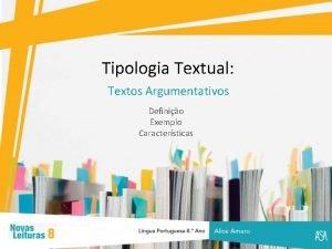 Tipologia Textual Textos Argumentativos Definio Exemplo Caractersticas Tipologias