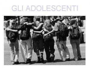 GLI ADOLESCENTI ITALIANO brani sui temi delladolescenza STORIA