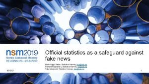 Official statistics as a safeguard against fake news