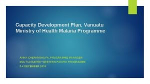 Capacity Development Plan Vanuatu Ministry of Health Malaria