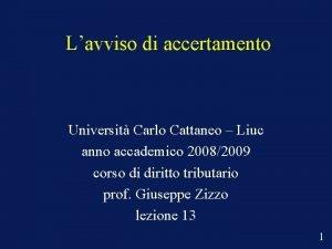 Lavviso di accertamento Universit Carlo Cattaneo Liuc anno