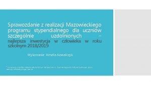 Sprawozdanie z realizacji Mazowieckiego programu stypendialnego dla uczniw