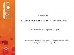 20 Emergency Care Chapter Interventions Neurological Assessment EMERGENCY