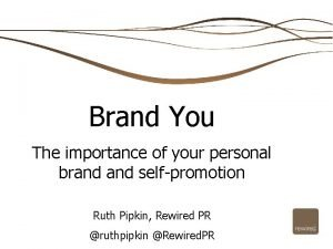 Brand You The importance of your personal brand