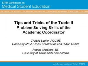 Tips and Tricks of the Trade II Problem