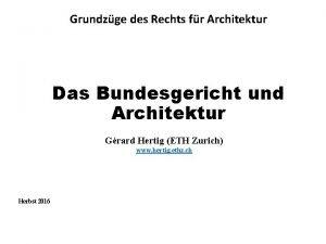 Grundzge des Rechts fr Architektur Das Bundesgericht und
