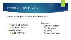Physics 2 April 11 2019 P 3 Challenge