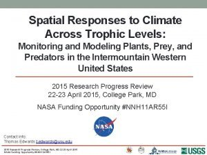 Spatial Responses to Climate Across Trophic Levels Monitoring