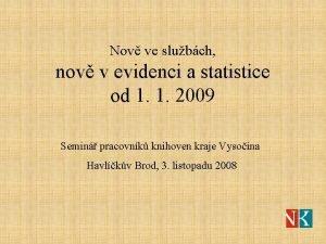 Nov ve slubch nov v evidenci a statistice