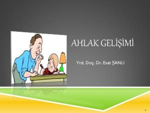 AHLAK GELM Yrd Do Dr Esat ANLI 1