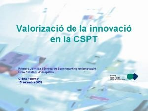 Valorizaci de la innovaci en la CSPT Primera