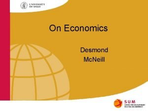 On Economics Desmond Mc Neill Economists have a