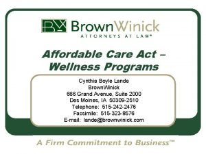 Affordable Care Act Wellness Programs Cynthia Boyle Lande