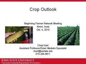 Crop Outlook Beginning Farmer Network Meeting Ames Iowa