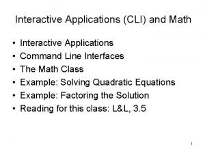 Interactive Applications CLI and Math Interactive Applications Command