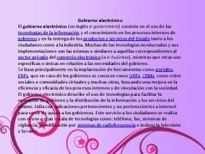 Gobierno electrnico El gobierno electrnico en ingls egovernment