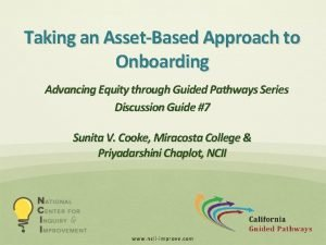 Taking an AssetBased Approach to Onboarding Advancing Equity