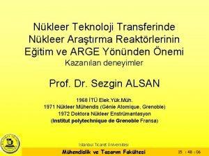 Nkleer Teknoloji Transferinde Nkleer Aratrma Reaktrlerinin Eitim ve