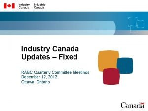 Industry Canada Updates Fixed RABC Quarterly Committee Meetings