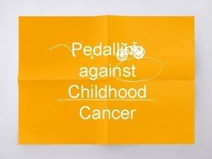 Pedalling against Childhood Cancer 1 Quines somos Quines