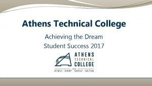 Athens Technical College Achieving the Dream Student Success