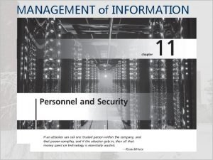 MANAGEMENT of INFORMATION SECURITY Fifth Edition INFORMATION SECURITY
