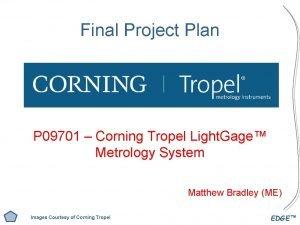 Final Project Plan P 09701 Corning Tropel Light