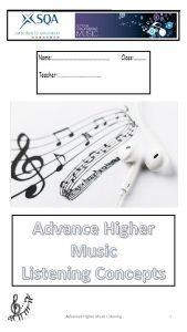 Advance Higher Music Listening Concepts Advanced Higher Music