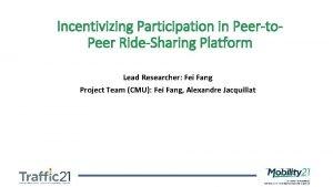 Incentivizing Participation in Peerto Peer RideSharing Platform Lead