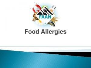 Food Allergies Food Allergy Basics Food Allergy Basics