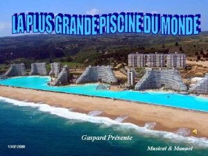 Gaspard Prsente 13072008 Musical Manuel Sur la cte