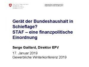 Eidgenssisches Finanzdepartement EFD Eidgenssische Finanzverwaltung EFV Gert der