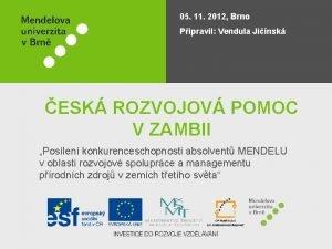 05 11 2012 Brno Pipravil Vendula Jinsk ESK