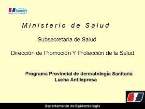 Ministerio de Salud Subsecretaria de Salud Direccin de