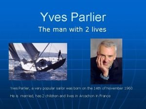 Yves Parlier The man with 2 lives Yves