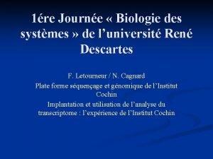1re Journe Biologie des systmes de luniversit Ren