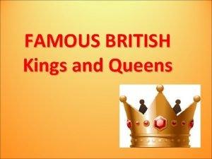 FAMOUS BRITISH Kings and Queens Queen Elizabeth II