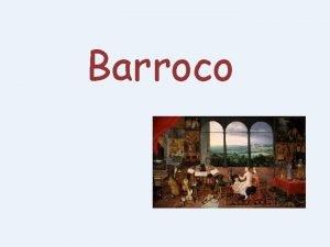 Barroco ndice Introduccin histrica Principios estticos del Barroco