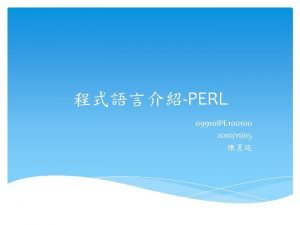 PERL 09910 IPE 100100 20101105 PERL Active perl