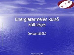 Energiatermels kls kltsgei externlik Gcs Ivn BME 1