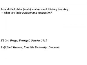 Low skilled older male workers and lifelong learning