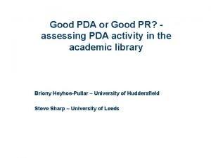 Good PDA or Good PR assessing PDA activity
