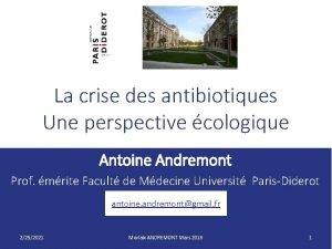 La crise des antibiotiques Une perspective cologique Antoine