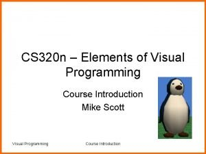 CS 320 n Elements of Visual Programming Course